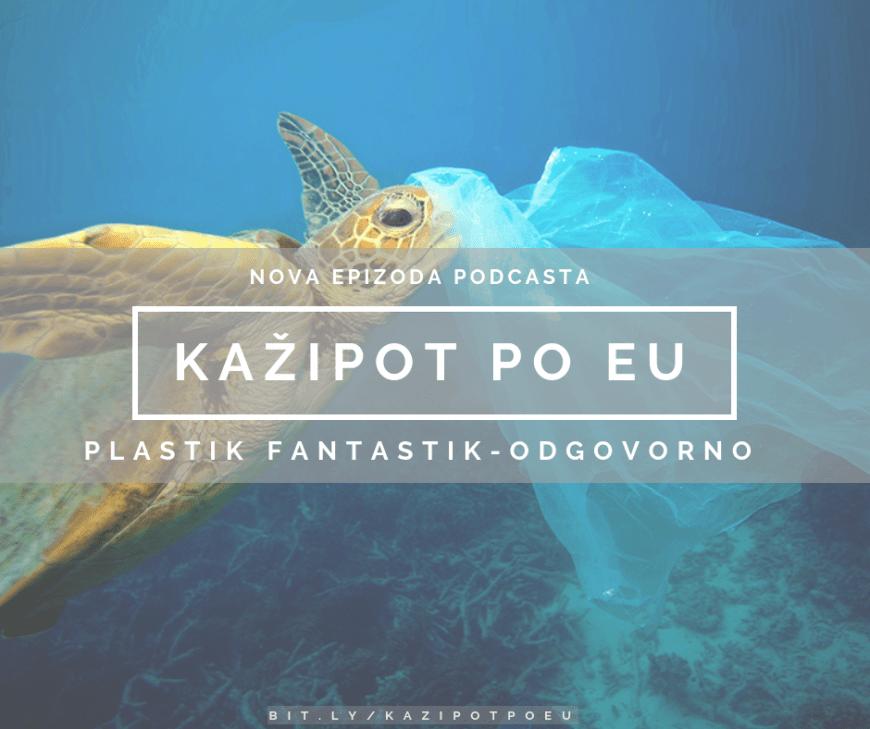 Kažipot po EU: Plastik fantastik – odgovorno