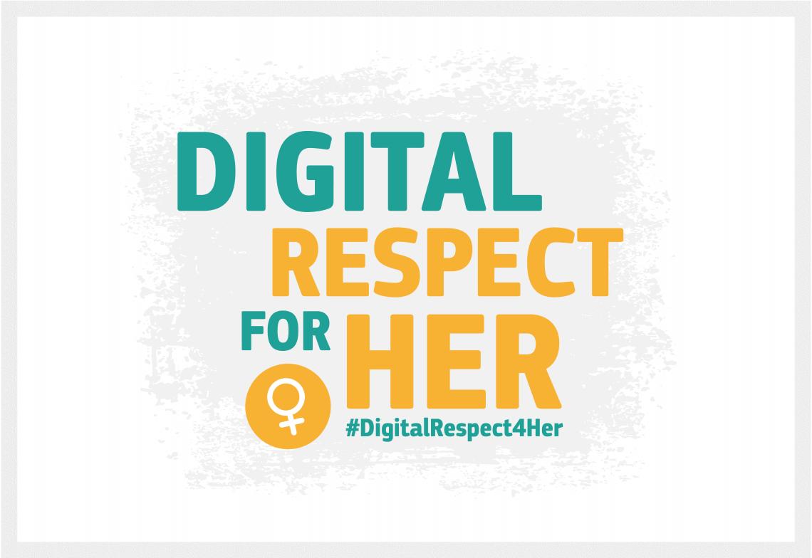 Kampanja ozaveščanja o spletnem nasilju nad ženskami #DigitalRespect4Her