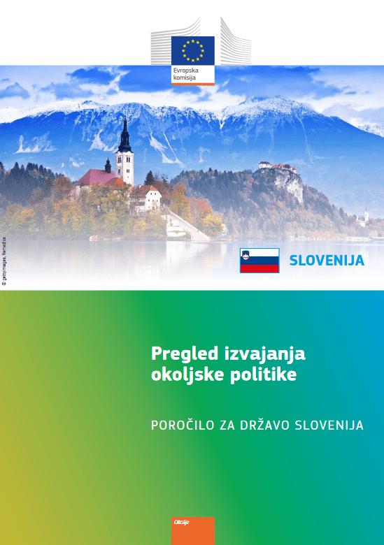 Pregled izvajanja okoljske politike EU – za Slovenijo rezultati mešani