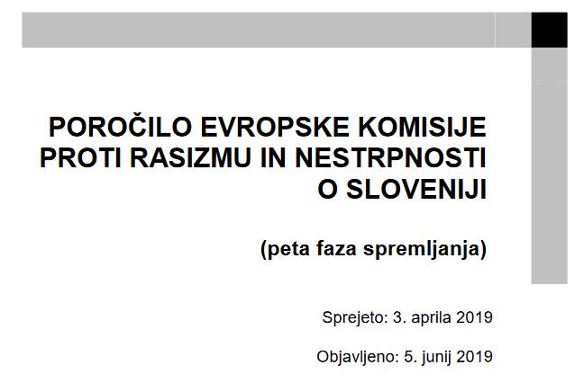 Komisija za boj proti rasizmu in nestrpnosti Sveta Evrope je izdala poročilo o Sloveniji