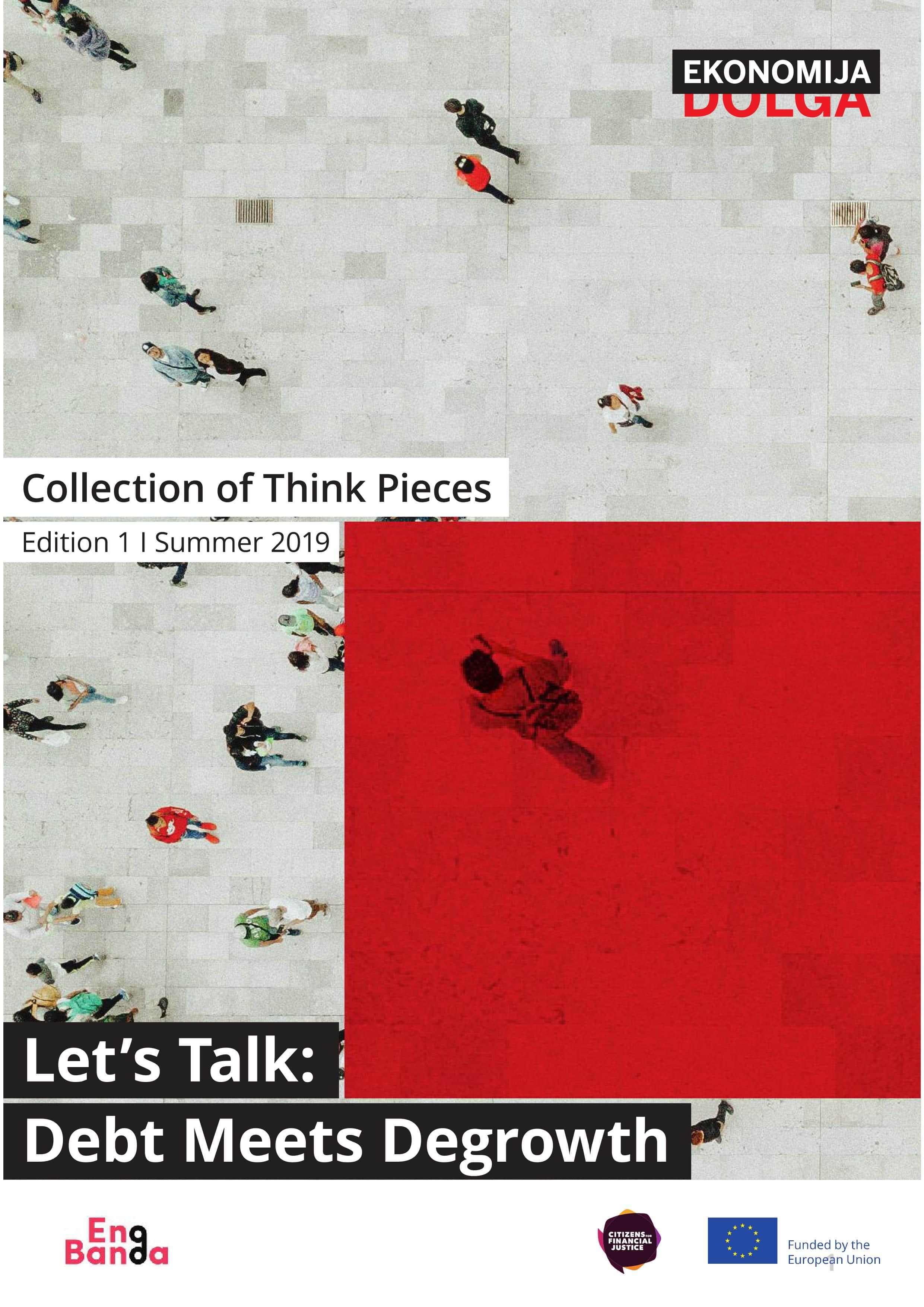 EnaBanda je izdala zbirko esejev Let's Talk: Debt Meets Degrowth