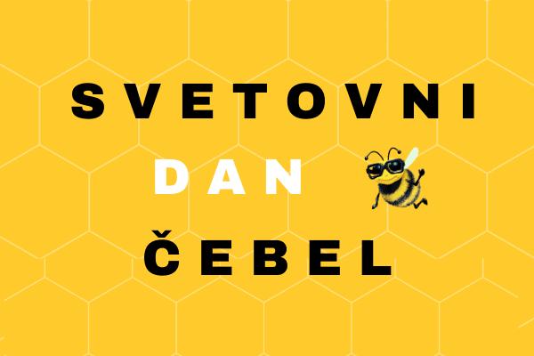 20. maja obeležujemo svetovni dan čebel