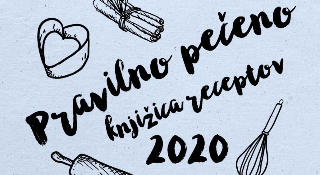 Izšla je knjižica receptov PraviLNo pečeno 2020