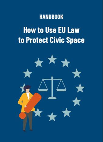 Priročnik o uporabi zakonodaje EU pri zaščiti prostora civilne družb