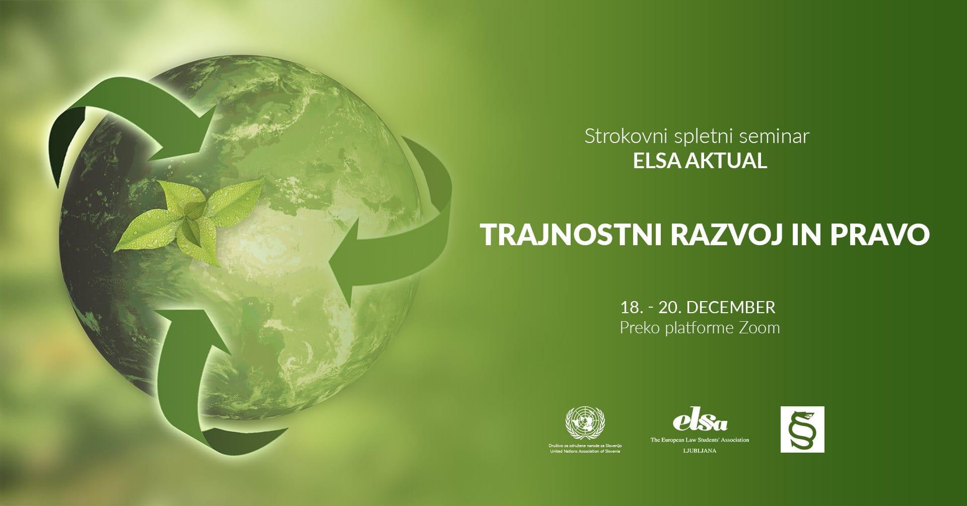 Platforma SLOGA gostovala na spletnem seminarju ELSA Aktual o trajnostnem razvoju in pravu