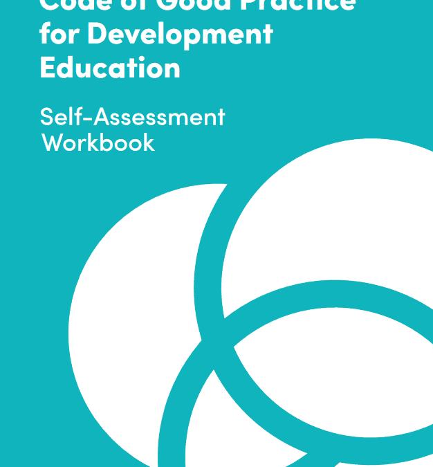 Code of Good Practice for Development Education: Self-Assessment Workbook