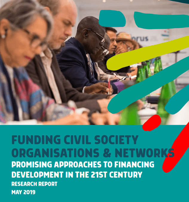 Funding civil society organisations & networks: Promising approaches to financing development in the 21st century