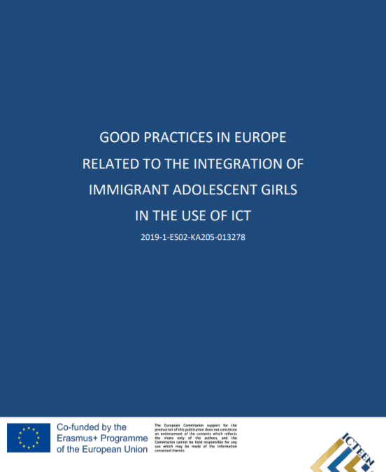 Good Practices in Europe related to the integration of Immigrant Adolescent Girls in the Use of ICT
