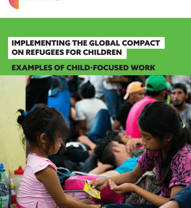 Implementing the global compact on refugees for children: Examples of child-focused work