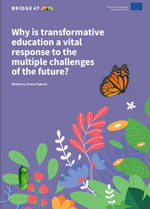 Why is transformative education a vital response to the multiple challenges of the future?