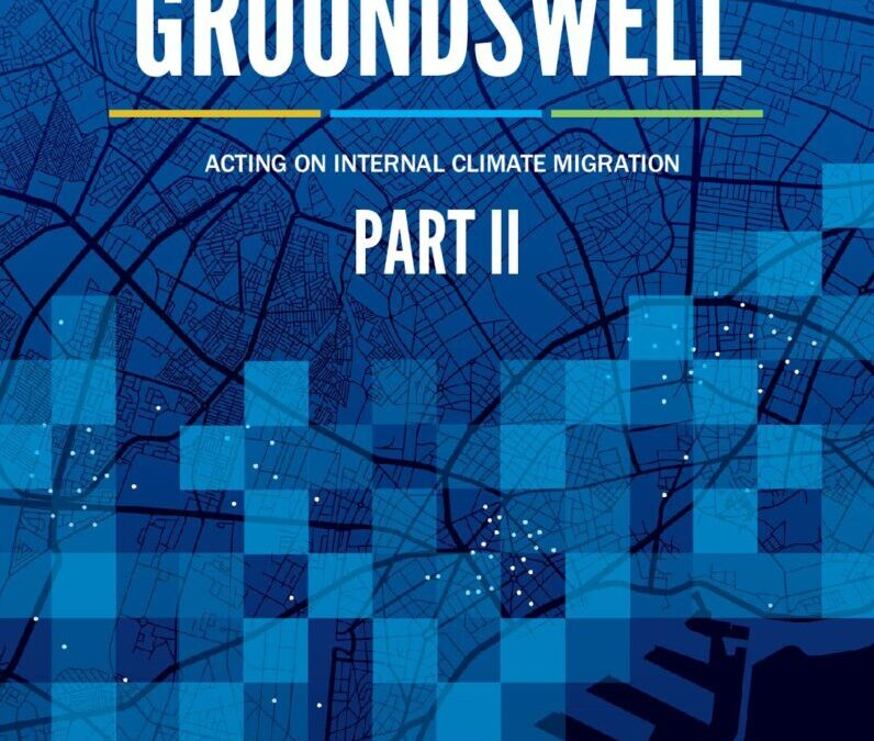 Groundwell Part 2: Acting on Internal Climate Migration