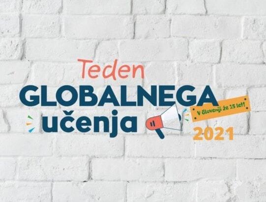 """Teden globalnega učenja 2021: """"To je naš svet, ukrepajmo skupaj!"""""""